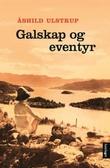 """""""Galskap og eventyr"""" av Åshild Ulstrup"""