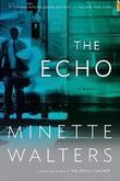 """The echo"" av Minette Walters"
