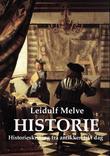 """""""Historie historieskriving frå antikken til i dag"""" av Leidulf Melve"""