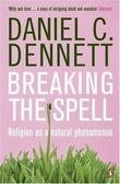 """Breaking the Spell - Religion as a Natural Phenomenon"" av Daniel C. Dennett"