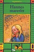 """""""Hannes mareritt"""" av Ragnhild Røren"""