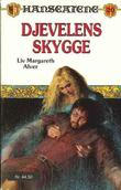 """""""Djevelens skygge"""" av Liv Margareth Alver"""