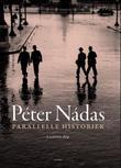 """Parallelle historier - bind II"" av Peter Nadas"