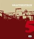 """""""Kraftsentrum. Nr. 5 det kvardagslege og det fantastiske"""" av Olaug Nilssen"""