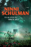 """""""Svar hvis du hører meg"""" av Ninni Schulman"""