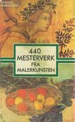 """""""440 mesterverk fra malerkunsten"""" av Camillo Semenzato"""