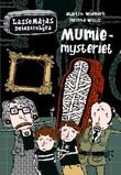 """Mumiemysteriet"" av Martin Widmark"
