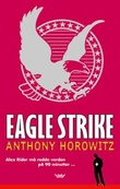"""Eagle strike"" av Anthony Horowitz"