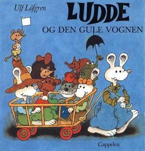 """""""Ludde og den gule vognen"""" av Ulf Löfgren"""