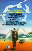 """""""Den utrolige og sørgelige historien om den troskyldige Erendira og hennes hjerteløse bestemor"""" av Gabriel García Márquez"""