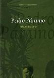 """""""Pedro Páramo"""" av Juan Rulfo"""