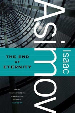 """""""The End of Eternity"""" av Isaac Asimov"""