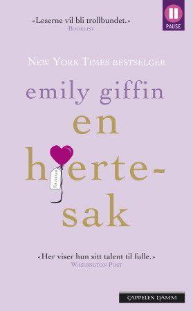 """""""En hjertesak"""" av Emily Giffin"""