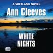"""""""White Nights"""" av Ann Cleeves"""