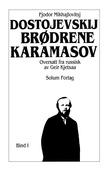 """Brødrene Karamasov 1. Bd. 18"" av Fjodor Mikhajlovitsj Dostojevskij"