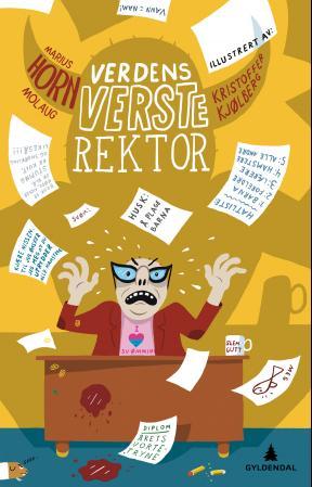 """""""Verdens verste rektor"""" av Marius Horn Molaug"""