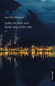 """Lyden av stein som flyttar seg under vatn dikt"" av Lars Ove Seljestad"