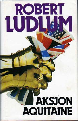 """""""Aksjon Aquitaine 1"""" av Robert Ludlum"""