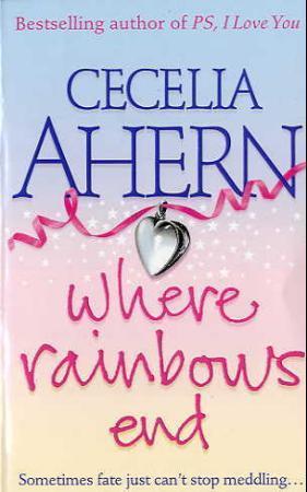 """""""Where rainbows end"""" av Cecelia Ahern"""