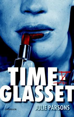 """""""Timeglasset"""" av Julie Parsons"""
