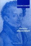 """Moralske småstykker"" av Giacomo Leopardi"