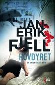 """""""Rovdyret roman"""" av Jan-Erik Fjell"""