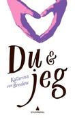 """""""Du & jeg"""" av Katarina von Bredow"""
