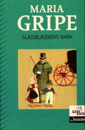 """""""Glassblåserens barn"""" av Maria Gripe"""