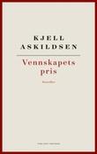 """""""Vennskapets pris - noveller"""" av Kjell Askildsen"""