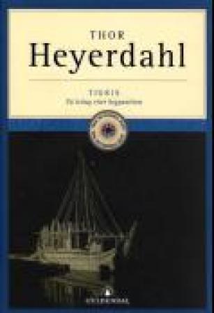 """""""Tigris - på leting etter begynnelsen"""" av Thor Heyerdahl"""