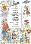 """""""Claus Climbermouse and the other animals in the Huckybucky Forest"""" av Thorbjørn Egner"""