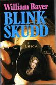 """""""Blinkskudd"""" av William Bayer"""