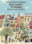 """""""Året rundt i Vrimleby - vinter-vår-sommar-haust"""" av Rotraut Susanne Berner"""