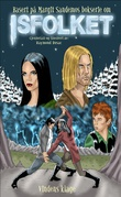"""""""Isfolket tegneserie 4 – Vindens klage"""" av Raymond Husac"""