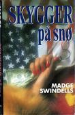 """""""Skygger på snø"""" av Madge Swindells"""