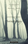 """""""Satantango"""" av László Krasznahorkai"""