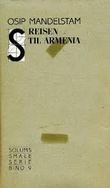 """""""Reisen til Armenia"""" av Osip Mandelstam"""