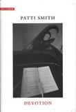 """""""Devotion"""" av Patti Smith"""