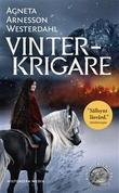 """""""Vinterkrigare - Vikingaserien #2"""" av Agneta Arnesson Westerdahl"""