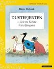"""""""Dustefjerten - dei tre første forteljingane"""" av Rune Belsvik"""