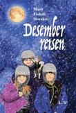 """""""Desemberreisen"""" av Marit Fadum Storaker"""