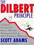 """The Dilbert principle"" av Scott Adams"