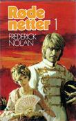 """""""Røde netter. Bind 1"""" av Frederick Nolan"""
