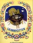 """""""Skinnvotten - ukrainsk folkeeventyr"""" av Alf Prøysen"""