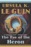 """""""The Eye of the Heron"""" av Ursula K. Le Guin"""