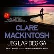 """""""Jeg lar deg gå"""" av Clare Mackintosh"""