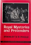 """""""Royal Mysteries and Pretenders (Problems of History)"""" av Stanley B-.R. Poole"""
