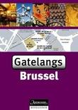 """""""Brussel - gatelangs"""" av Vincent Grandferry"""