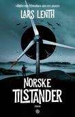 """""""Norske tilstander"""" av Lars Lenth"""