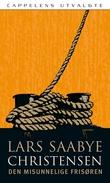 """""""Den misunnelige frisøren"""" av Lars Saabye Christensen"""